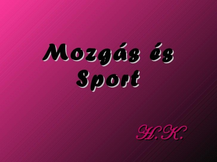 Mozgás és Sport H.K.