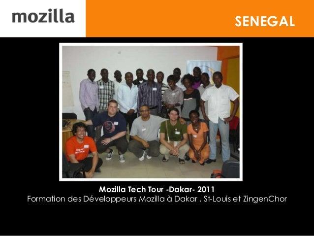 SENEGAL Mozilla Tech Tour -Dakar- 2011 Formation des Développeurs Mozilla à Dakar , St-Louis et ZingenChor