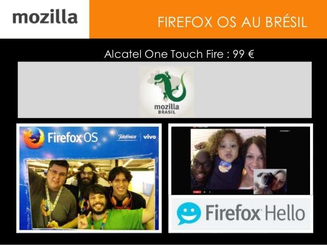 FIREFOX OS AU BRÉSIL Alcatel One Touch Fire : 99 €