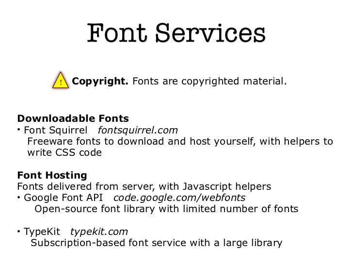 Font Services        !   Copyright. Fonts are copyrighted material.Downloadable Fonts• Font Squirrel fontsquirrel.com   Fr...