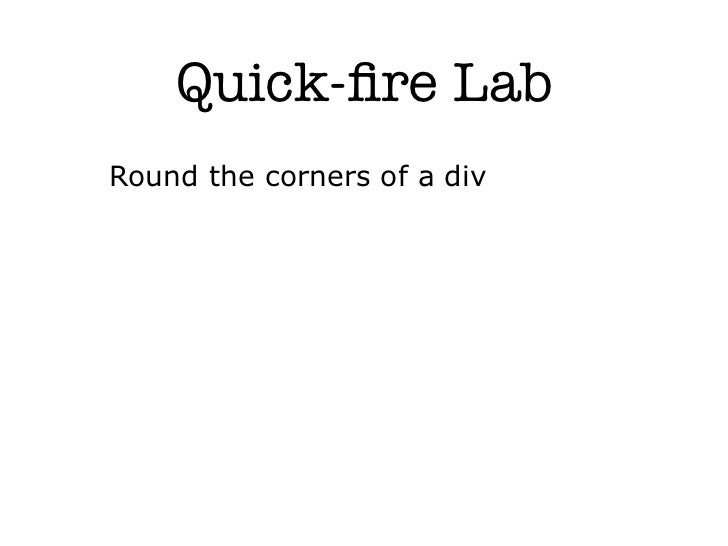 Quick-fire LabRound the corners of a div
