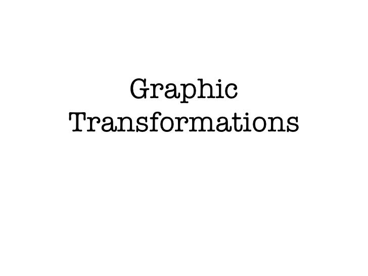 GraphicTransformations