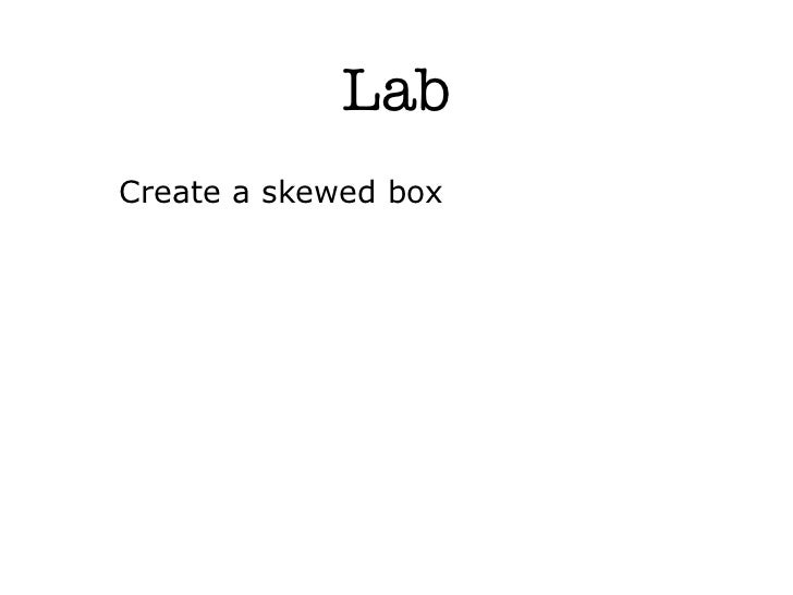 LabCreate a skewed box