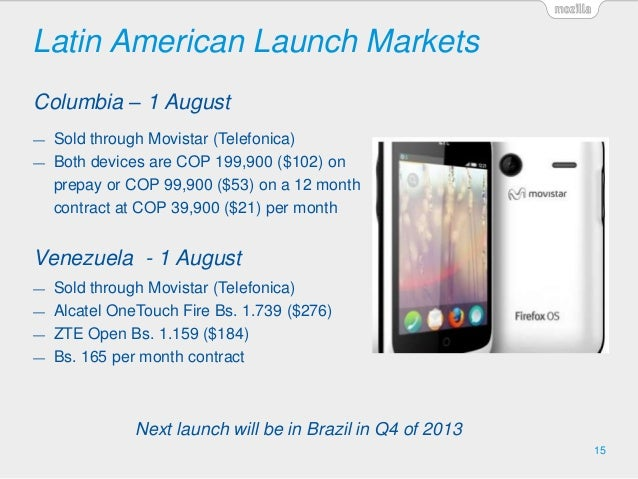 Latin American Launch Markets 15 Columbia – 1 August Venezuela - 1 August Next launch will be in Brazil in Q4 of 2013 — So...