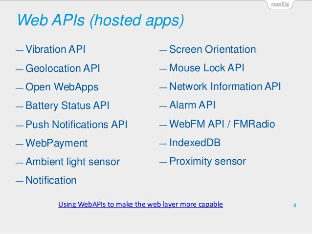 Web APIs (hosted apps) 8 — Vibration API — Geolocation API — Open WebApps — Battery Status API — Push Notifications API — ...