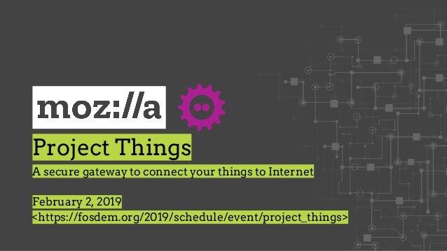 mozilla-things-fosdem-2019