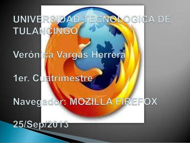 Mozilla Firefox es un navegador web libre y de código abierto desarrollado para Microsoft Windows, Mac OS X y GNU/Linux co...