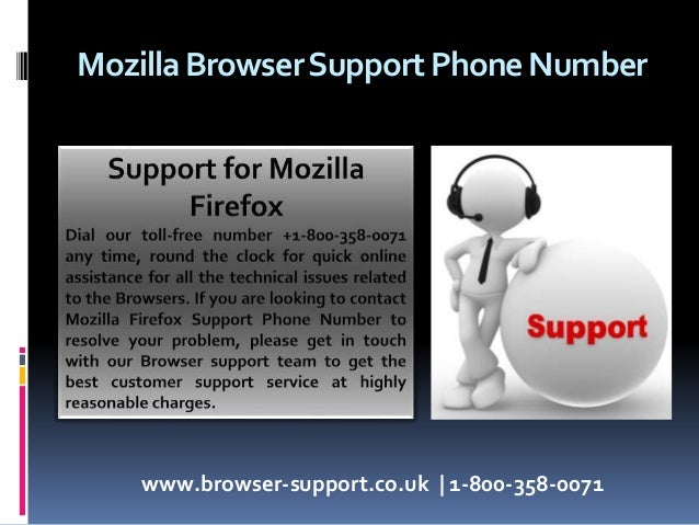Mozilla firefox browser support | 1800-358-0071 | Phone number