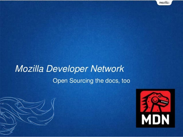 Mozilla Developer Network Open Sourcing the docs, too