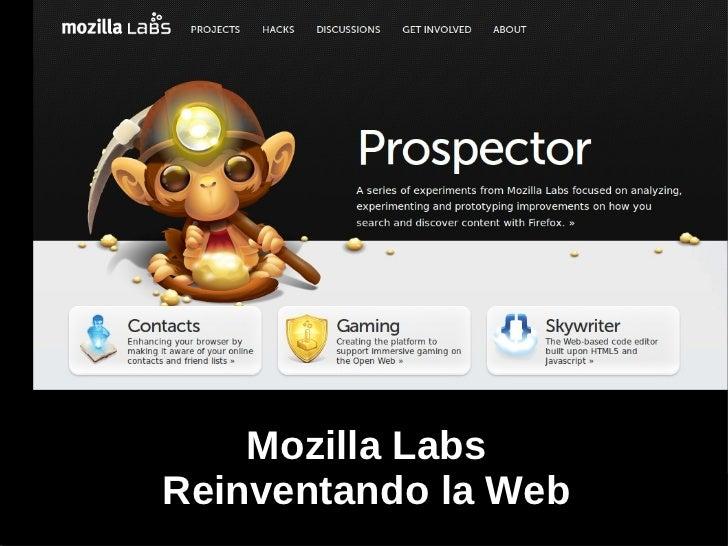 Mozilla Labs Reinventando la Web