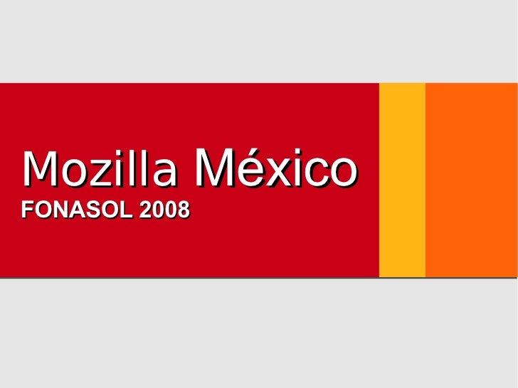 Mozilla  México FONASOL 2008