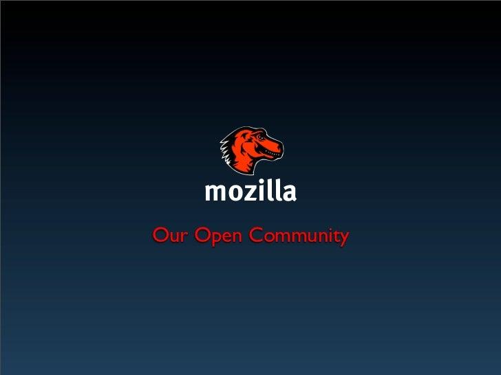 mozillaOur Open Community