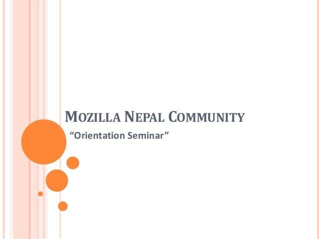 "MOZILLA NEPAL COMMUNITY ""Orientation Seminar"""