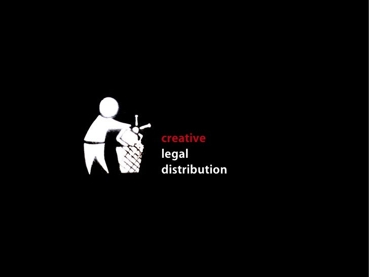 technical creative legal distribution