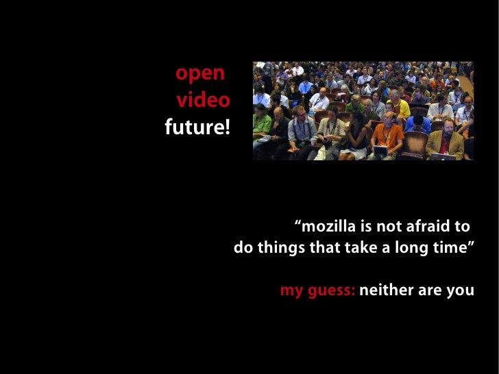 Open Video is the Future