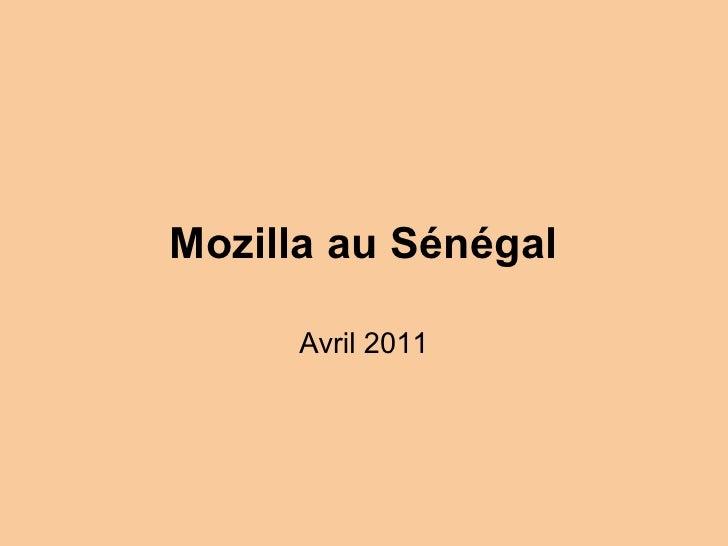 Mozilla au Sénégal      Avril 2011