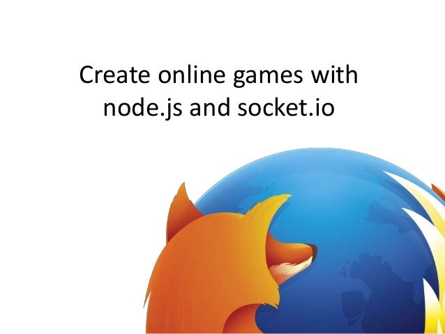 Create online games with node.js and socket.io