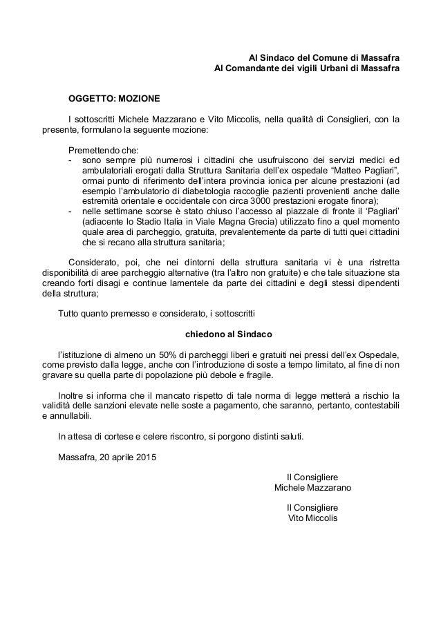 Al Sindaco del Comune di Massafra Al Comandante dei vigili Urbani di Massafra OGGETTO: MOZIONE I sottoscritti Michele Mazz...