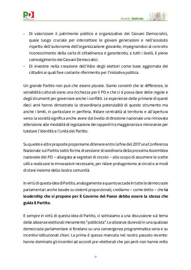 17 Avanti, insieme. - Di valorizzare il patrimonio politico e organizzativo dei Giovani Democratici, quale luogo cruciale ...