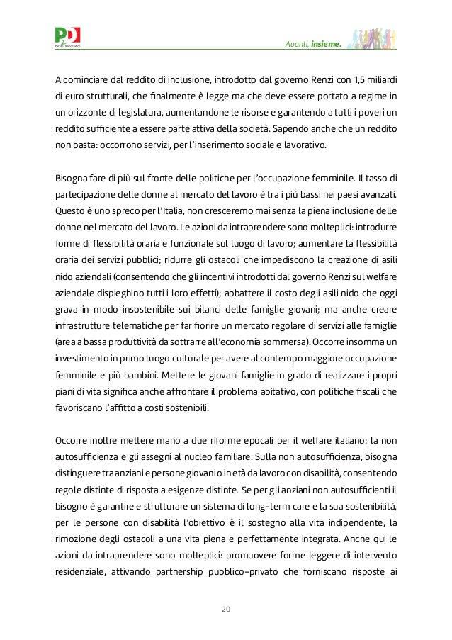 20 Avanti, insieme. A cominciare dal reddito di inclusione, introdotto dal governo Renzi con 1,5 miliardi di euro struttur...
