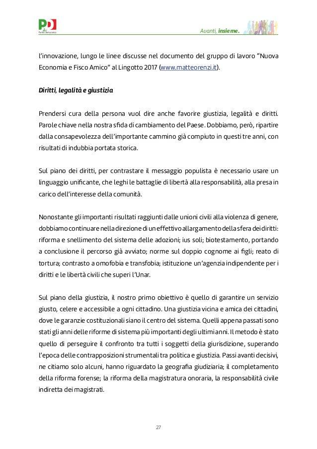 """27 Avanti, insieme. l'innovazione, lungo le linee discusse nel documento del gruppo di lavoro """"Nuova Economia e Fisco Amic..."""
