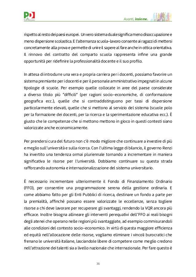 36 Avanti, insieme. rispettoalrestodeipaesieuropei. Unverosistemadualesignificamenodisoccupazionee meno dispersione scolast...