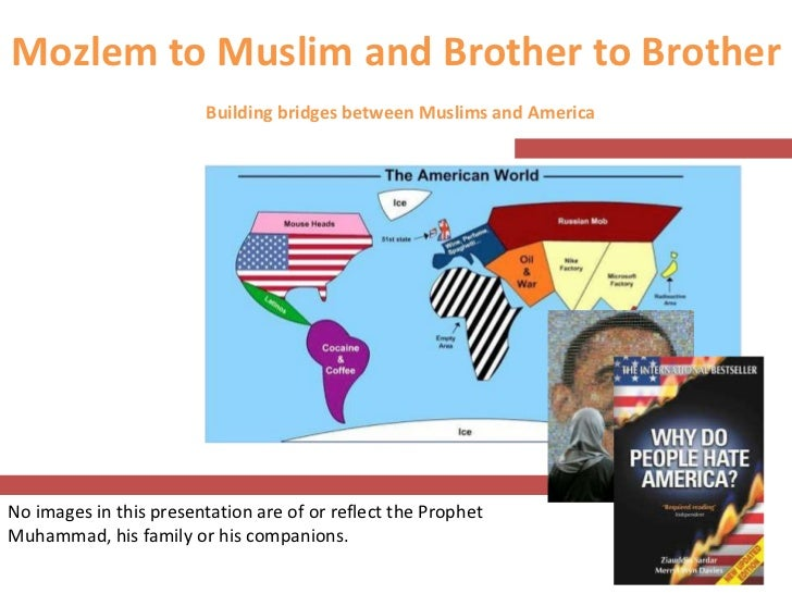 Mozlem to Muslim and Brother to Brother                         Building bridges between Muslims and AmericaNo images in t...