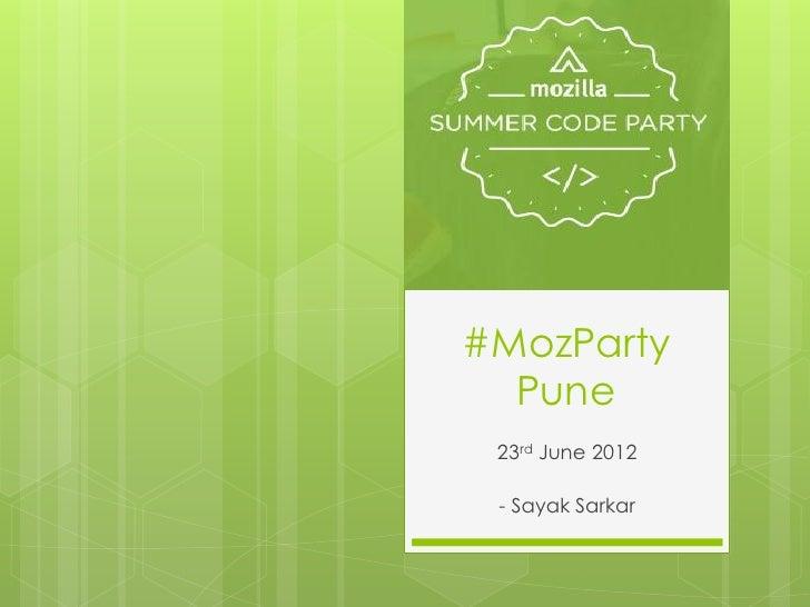 #MozParty  Pune 23rd June 2012 - Sayak Sarkar