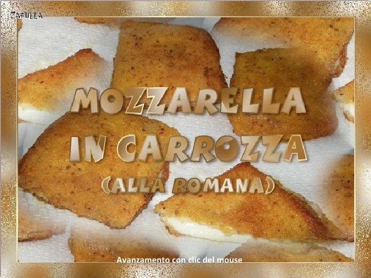 Mozzarella in carrozza, alla romana   Avanzamento con clic del mouse