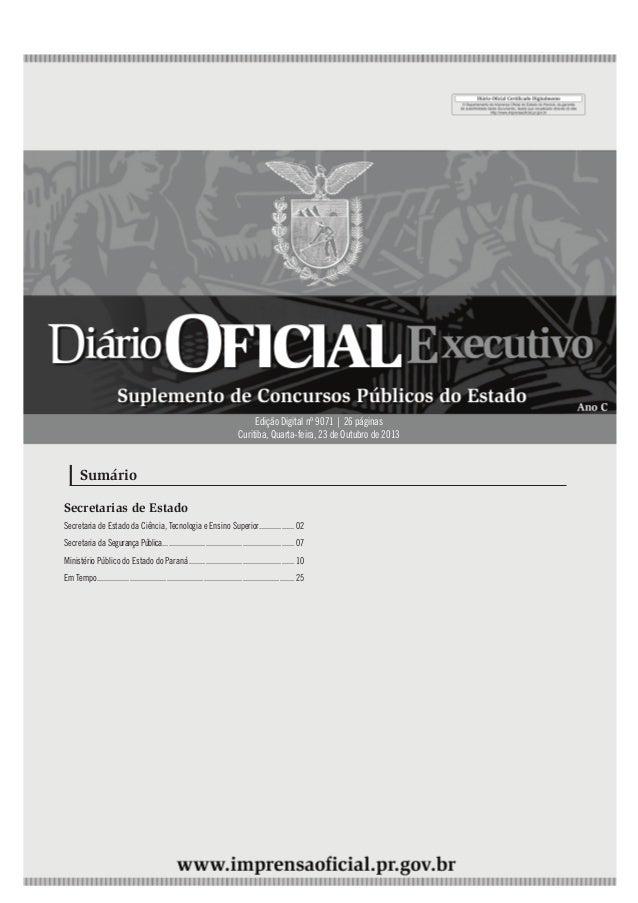 4ª feira |23/Out/2013 - Edição nº 9071  Edição Digital nº 9071 | 26 páginas Curitiba, Quarta-feira, 23 de Outubro de 2013 ...