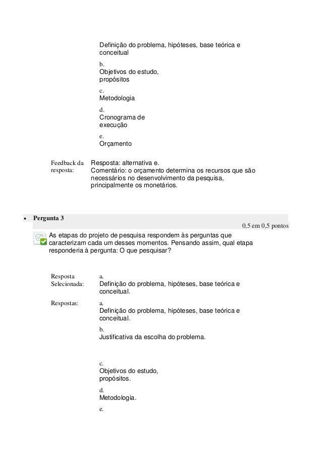 Métodos de Pesquisa - Questionário Unidade II Slide 2