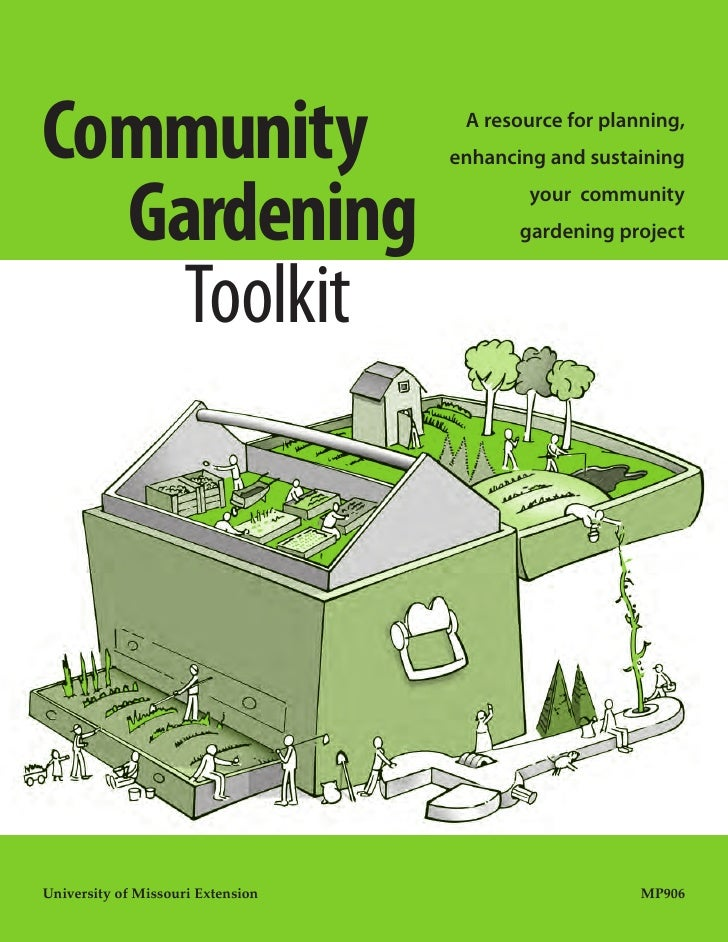 Community Gardens Toolkit A Resource for Planning your Community Gar