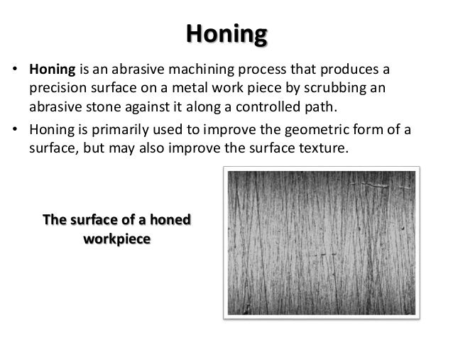 Honing, Lapping & Electroplating