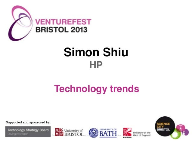 Simon Shiu HP Technology trends  1  © Copyright 2013 Hewlett-Packard Development Company, L.P. The information contained h...