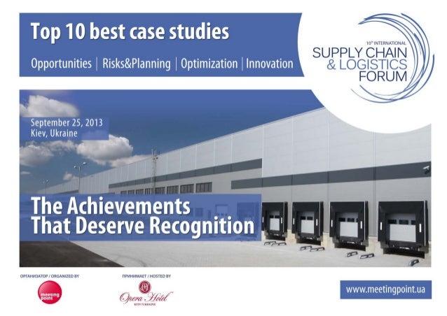 10-й Supply Chain & Logistics Forum – топ 10 лучших кейсов по оптимизации цепи поставок за 2013 год. Supply Chain & Logist...