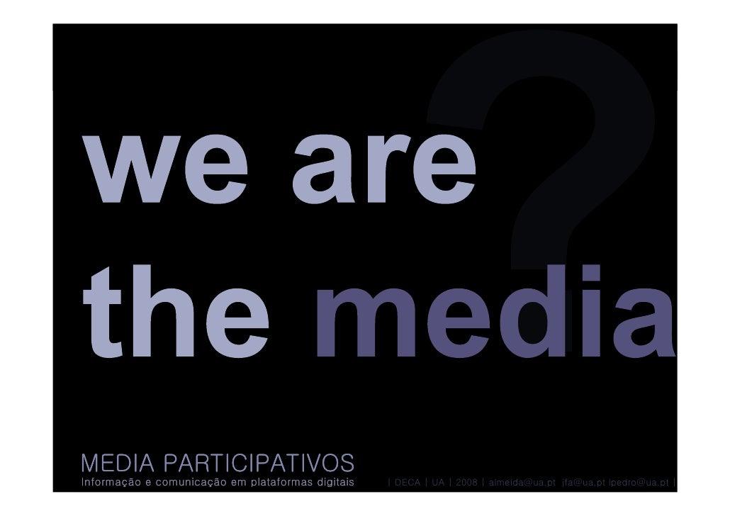 Media participativos 1 - intro