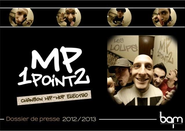 Mp1point2 // Dossier de presse