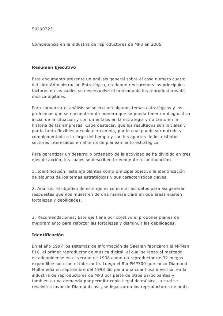 59290723<br />Competencia en la industria de reproductores de MP3 en 2005Resumen EjecutivoEste documento presenta un análi...