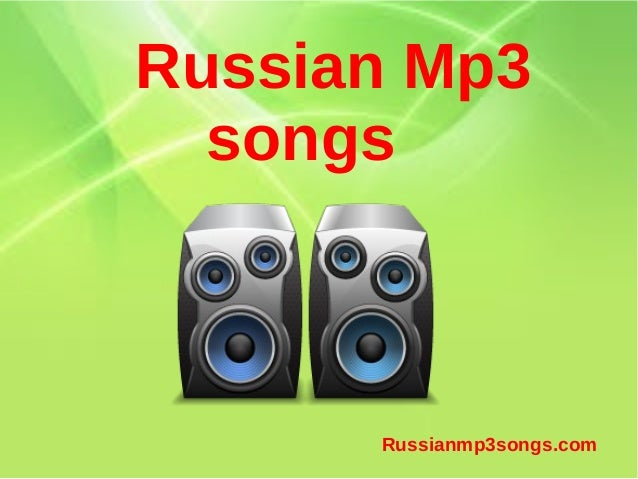 Russian Mp3 songs Russianmp3songs.com