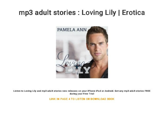 mp3 adult stories : Loving Lily | Erotica