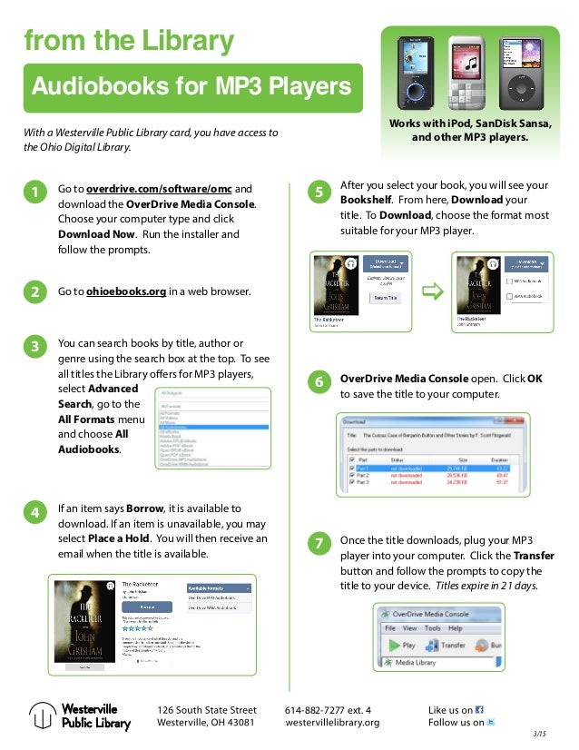 from the Library Audiobooks for MP3 Players Works with iPod, SanDisk Sansa, and other MP3 players. Go to overdrive.com/sof...