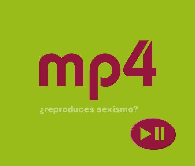 ¿reproduces sexismo? mp4