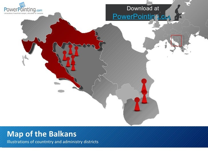 Illustrations of countntry and administry districts Map of the Balkans Download at  SlideShop.com