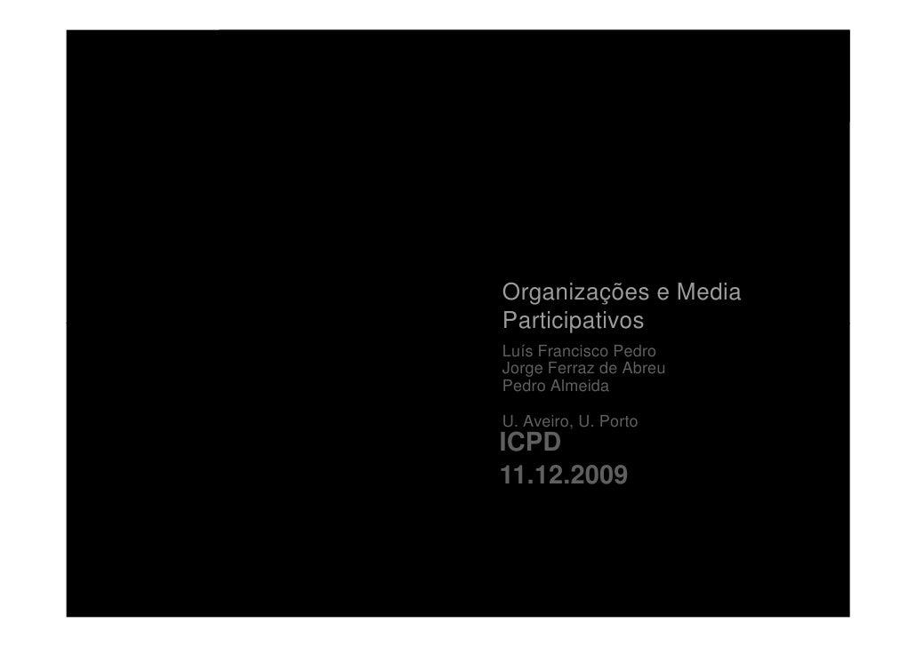 Organizações e Media Participativos           18 12 2009                           Organizações e Media                   ...
