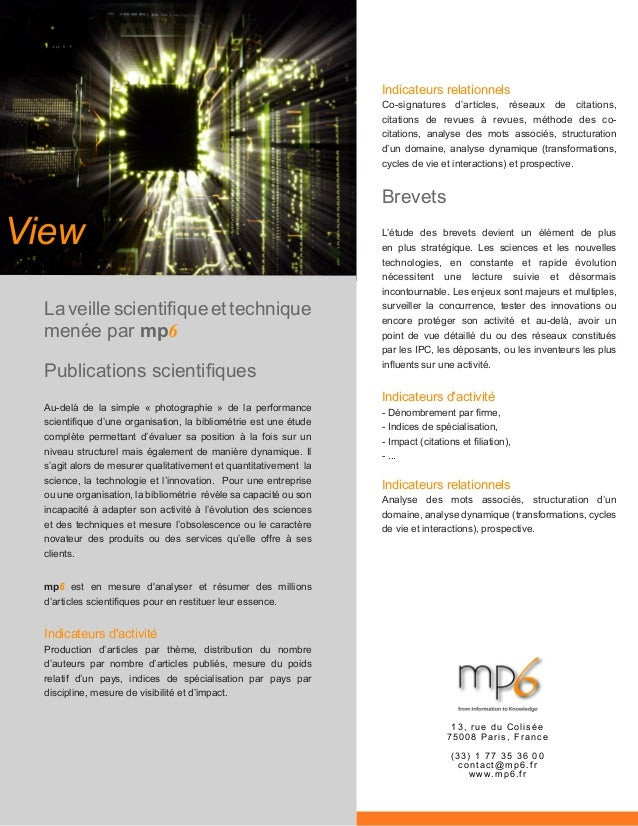 View Laveillescientifiqueettechnique menée par mp6 Publications scientifiques Au-delà de la simple « photographie » de la ...