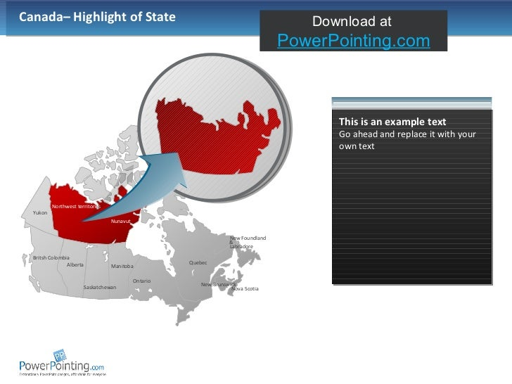 Canada– Highlight of State This is an example text Go ahead and replace it with your own text Saskatchewan Alberta Manitob...