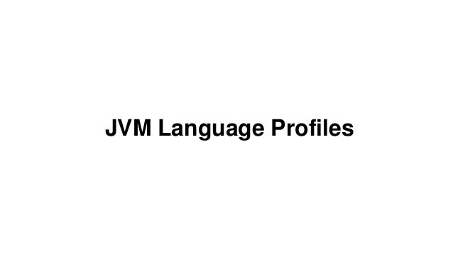 JVM ecosystem languages and the future of JVM