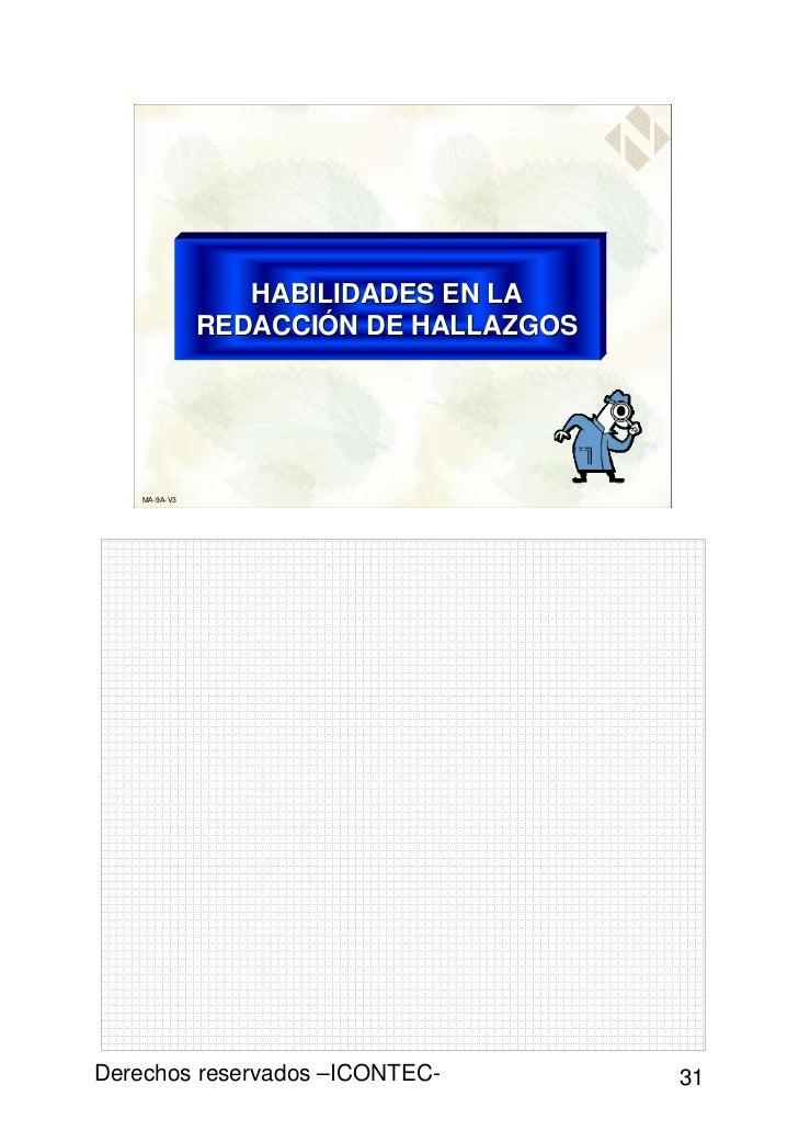 HABILIDADES EN LA               REDACCIÓN DE HALLAZGOS    MA-9A-V3Derechos reservados –ICONTEC-           31