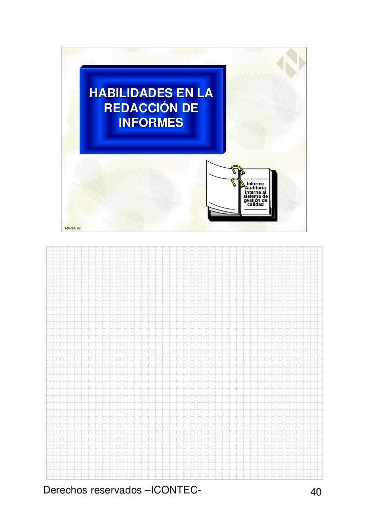HABILIDADES EN LA                 REDACCIÓN DE                   INFORMES                                     Informe     ...
