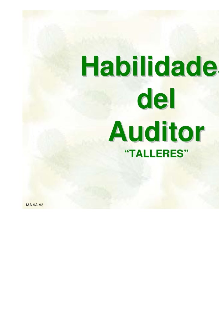 "Habilidades               del             Auditor              ""TALLERES""              ""TALLERES""MA-9A-V3                 ..."